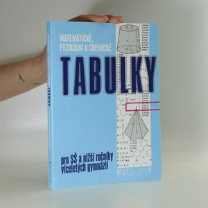 náhled knihy - Matematické, fyzikální a chemické tabulky. Pro SŠ a nižší ročníky víceletých gymnázií