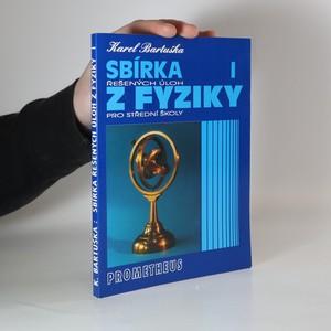 náhled knihy - Sbírka řešených úloh z fyziky pro střední školy. I