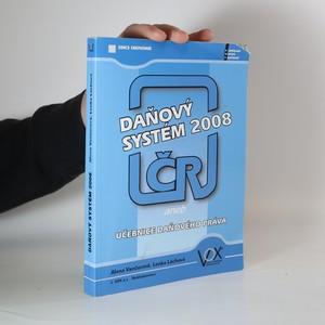 náhled knihy - Daňový systém ČR 2008, aneb, Učebnice daňového práva