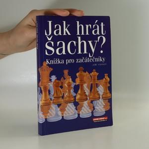 náhled knihy - Jak hrát šachy? Knížka pro začátečníky