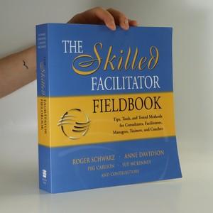 náhled knihy - The skilled facilitator fieldbook