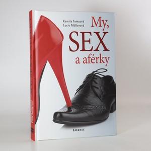 náhled knihy - My, sex a aférky