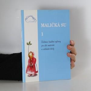 náhled knihy - Maličká su 1
