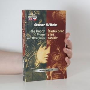 náhled knihy - Šťastný princ a jiné pohádky. The Happy prince and other tales