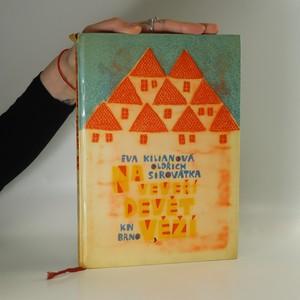 náhled knihy - Na Veveří devět věží : Pověsti z Brněnska (poškozená, viz foto)