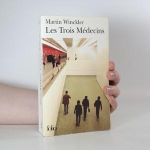 náhled knihy - Les trois médecins