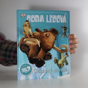 náhled knihy - Doba ledová 2. Obleva. obrazový slovník