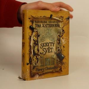 náhled knihy - Podivuhodná dobrodružství Toma Scatterhorna. Skrytý svět