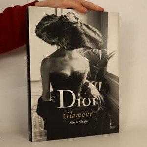 náhled knihy - Dior glamour. Photographs from 1952 to 1962