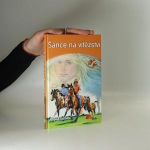 náhled knihy - Šance na vítězství. Anděl koní. Díl 7.