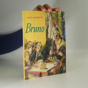 náhled knihy - Bruno, anebo, Dobrodružství německého chlapce v české vesnici