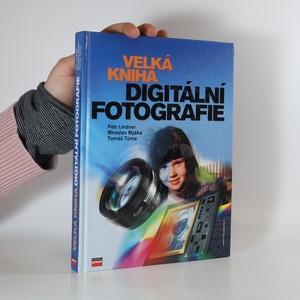 náhled knihy - Velká kniha digitální fotografie