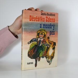 náhled knihy - Děvčátko Zdena a moudrý pes