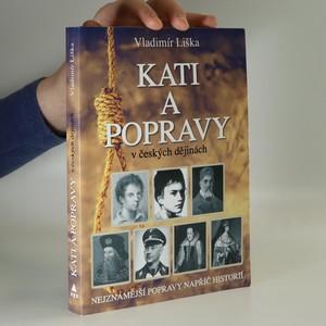 náhled knihy - Kati a popravy v českých dějinách. Nejznámější popravy napříč historií