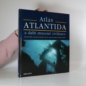 náhled knihy - Atlantida a další ztracené civilizace