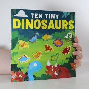 náhled knihy - Ten Tiny Dinosaurs