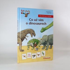 náhled knihy - Co už vím o dinosaurech