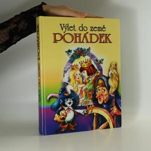 náhled knihy - Výlet do země pohádek (kniha nemá turáž)