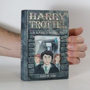 náhled knihy - Harry Trottel a kámen MUDr. Tse