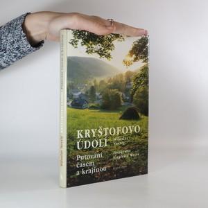 náhled knihy - Kryštofovo údolí : putování časem a krajinou