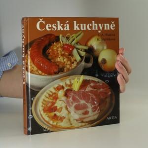 náhled knihy - Česká kuchyně. Tradiční i dnešní, sváteční i všední