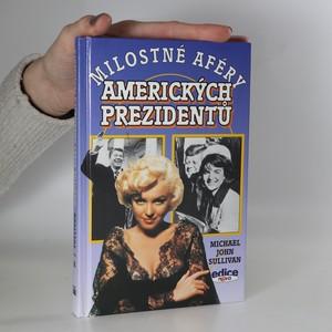 náhled knihy - Milostné aféry amerických prezidentů