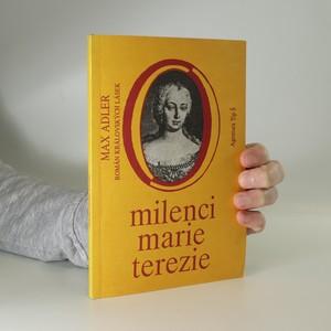 náhled knihy - Milenci Marie Terezie : román královských lásek