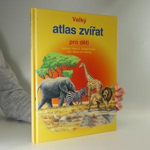 náhled knihy - Velký atlas zvířat pro děti