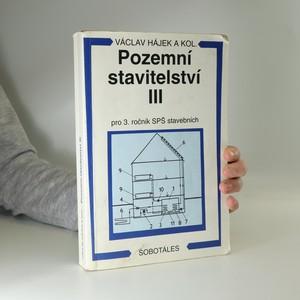 náhled knihy - Pozemní stavitelství III : pro 3. ročník SPŠ stavebních