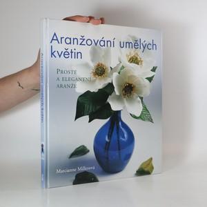 náhled knihy - Aranžování umělých květin. Prosté a elegantní aranže