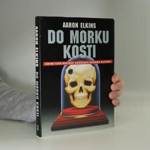 náhled knihy - Do morku kosti