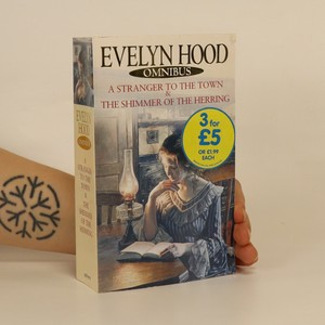 náhled knihy - Evelyn Hood omnibus. A Stranger to the Town. The Shimmer of the Herring