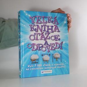 náhled knihy - Veľká kniha otázok a odpovedí
