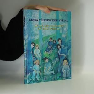 náhled knihy - Kdyby všechny děti světa. If all the children of this world