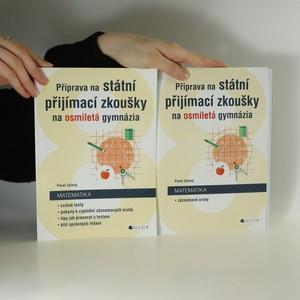 náhled knihy - Příprava na státní přijímací zkoušky na osmiletá gymnázia. Matematika (2 svazky)