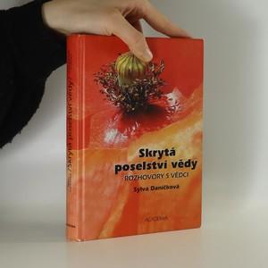 náhled knihy - Skrytá poselství vědy. Rozhovory s vědci