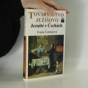 náhled knihy - Tovaryšstvo Ježíšovo. Jezuité v Čechách
