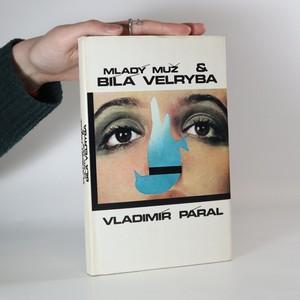 náhled knihy - Mladý muž & bílá velryba