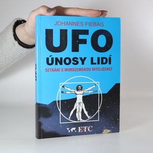 náhled knihy - UFO. Únosy lidí. Setkání s mimozemskou inteligencí