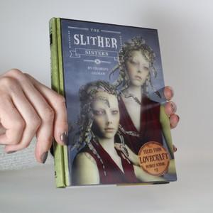 antikvární kniha The Slither Sisters (Podivné sestry), neuveden