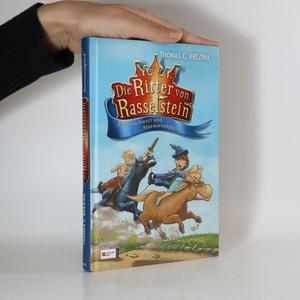 náhled knihy - Die Ritter von Rasselstein. Zauberschwert und Sturmwindpferd
