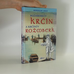 náhled knihy - Rožmberkův Krčín a Krčínův Rožmberk