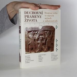 náhled knihy - Duchovní prameny života : stvoření světa ve starých mýtech a náboženstvích