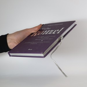 antikvární kniha Kniha kouzel. Přes 40 tajných zaklínadel pro zlepšení tělesného i duševního zdraví, 2003