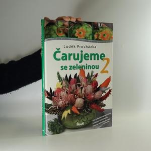 náhled knihy - Čarujeme se zeleninou 2