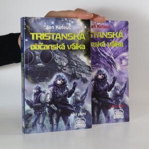 náhled knihy - Tristanská občanská válka část 1. a 2. (2 svazky)