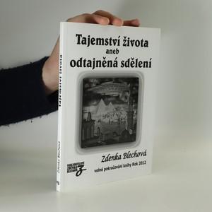 náhled knihy - Tajemství života, aneb, Odtajněná sdělení