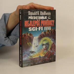 náhled knihy - Donald A. Wollheim představuje nejlepší povídky sci-fi 1990