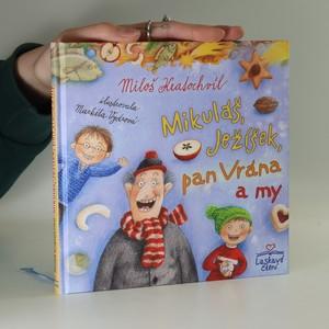 náhled knihy - Mikuláš, Ježíšek, pan Vrána a my
