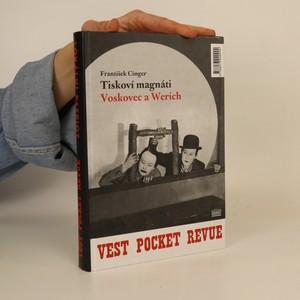 náhled knihy - Tiskoví magnáti Voskovec a Werich. Vest pocket revue. Lokální patriot. (2 díla v jednom svazku)